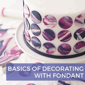 Basics of Decorating with Fondant