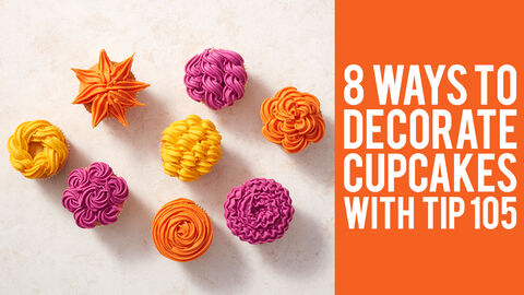 8 Ways to Decorate Cupcakes with Tip 105