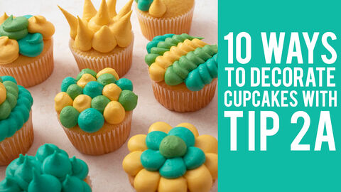 10 Ways to Decorate Cupcakes with Tip 2A