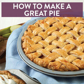 How to Make a Great Pie