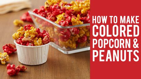 How to Make Colored Popcorn & Peanuts