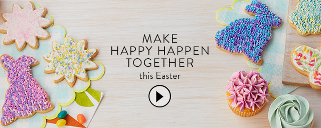 Make Happy Happen, this Easter