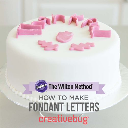 CreativeBug How to Make Fondant Letters Online Class